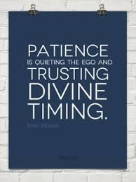 patience and trust divine timing