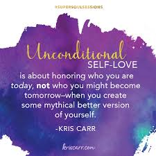 Unconditional Self Love